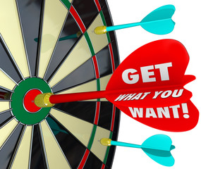 Get What You Want Words Dart Board Target Winner