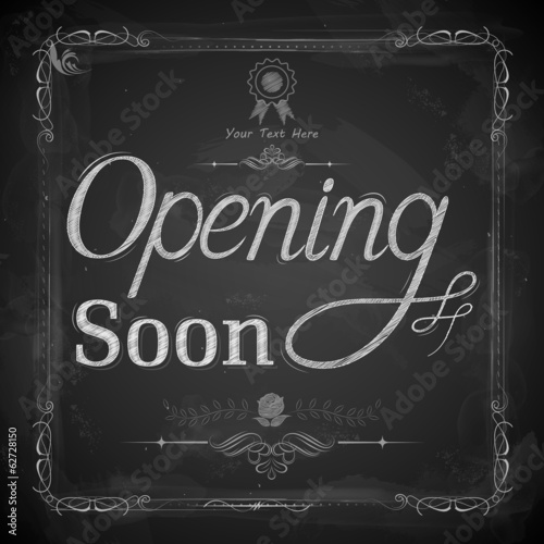Opening Soon written on chalkboard
