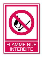 Panneau flamme nue interdite.