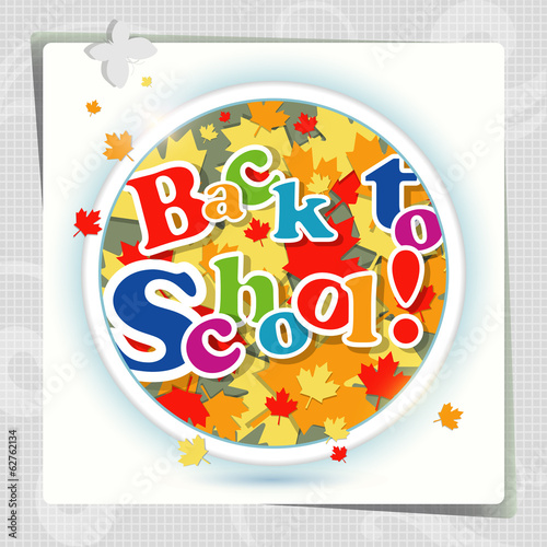 Back to school  background or card.