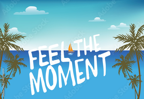 Summer poster/feel the moment