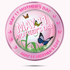 Mothers Day May 11
