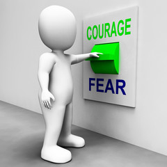 Courage Fear Switch Shows Afraid Or Courageous