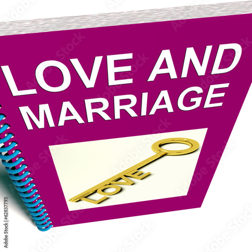 Love and Marriage Book Represents Keys and Advice for Couples