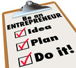 Be Entrepreneur To Do LIst Idea Plan Do It Business Ownership