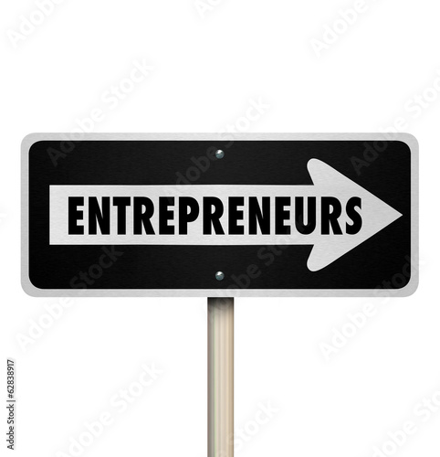 Entrepreneurs One Way Road Sign Direction New Business Owner