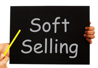 Soft Selling Blackboard Means Casual Advertising Technique