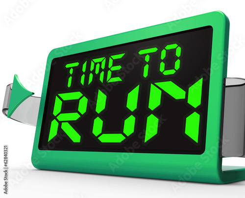 Time To Run Clock Means Under Pressure And Must Leave