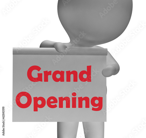 Grand Opening Sign Means Launch Of New Business
