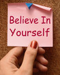 canvas print picture - Believe In Yourself Note Shows Self Belief