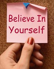 Believe In Yourself Note Shows Self Belief