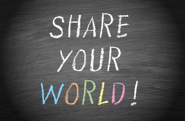 Share your world !