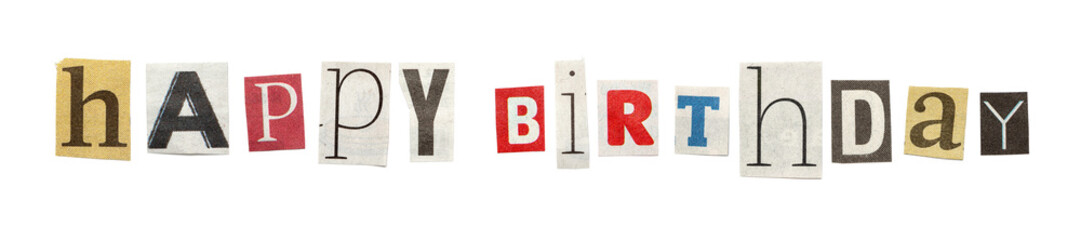 Happy Birthday, Cutout Newspaper Letters