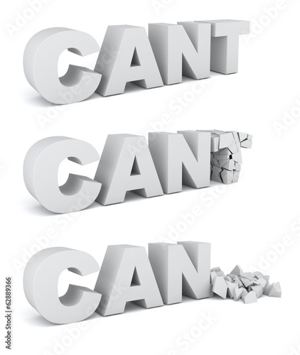 Cant becomes can. Motivation concept