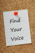 Find Your Voice message on a cork notice board