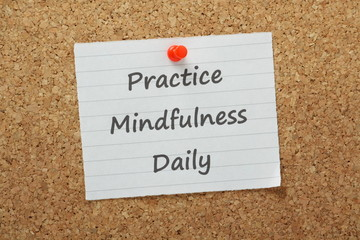 Practice Mindfulness Daily