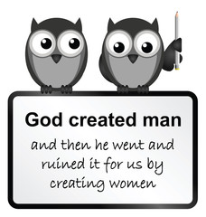 Monochrome comical god created man sign