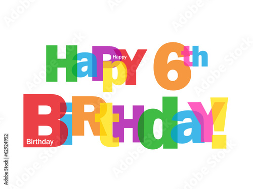 """HAPPY 6TH BIRTHDAY"" CARD (sixth six years old party message)"