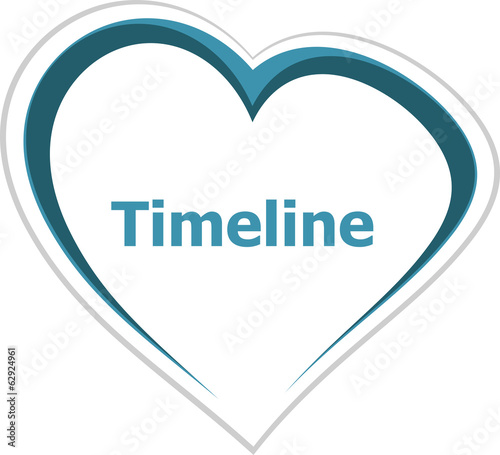 marketing concept, timeline word on love heart