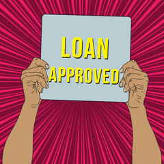 Man hand holding Loan approve banner, vector format