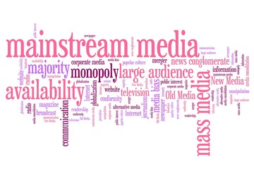 Mainstream media - word cloud illustration