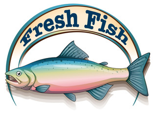 A fish with a fresh fish label