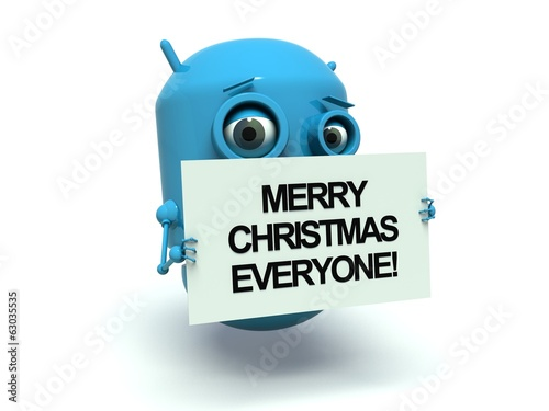 Cute blue robot with message board 'Merry Christmas Everyone'.