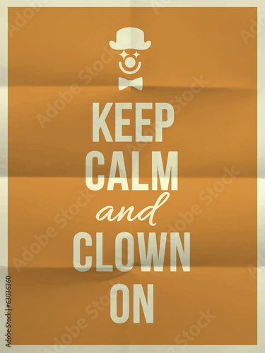 Keep calm and clown on quote on folded in four paper texture