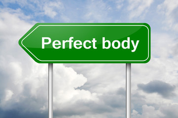 Perfect body arrow green sign post