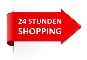 Schild rot 24 Stunden Shopping