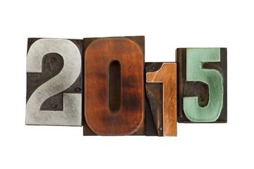 year 2015 written in vintage printing blocks