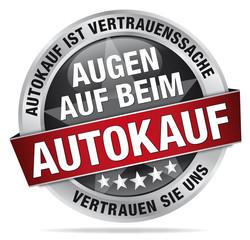 Augen auf beim Autokauf - Autokauf ist Vertrauenssache - Vertaue