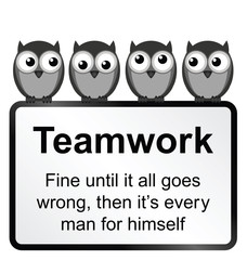 comical teamwork when it goes wrong sign