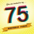 75th Birthday party invite/template design retro style - Vector