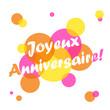 """Carte """"JOYEUX ANNIVERSAIRE"""" (fête voeux félicitations amis joie)"""