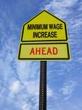 monimum wage increase ahead poster