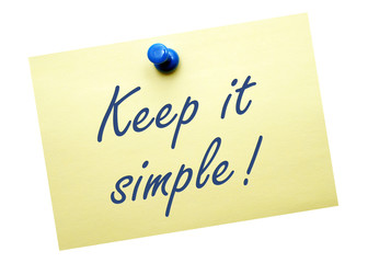 Keep it simple !