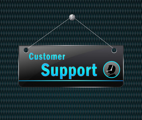 customer support hanging sign - Vector signboard