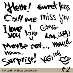 Set of Hand written short phrases HELLO, KISS ME, I LOVE YOU, SU