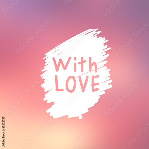 Abstract background with text for love confession