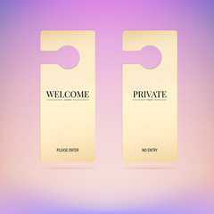 Set tag on door, welcome, private