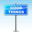 Vector good things signpost