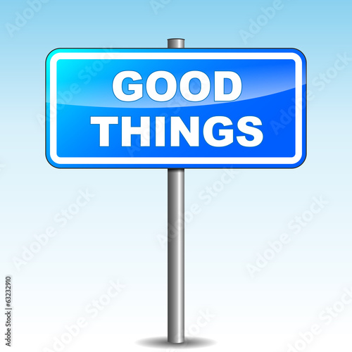Vector good things signpost