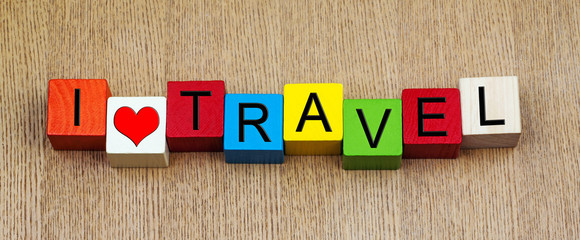 I Love Travel, sign series for travelling, vacation and holidays