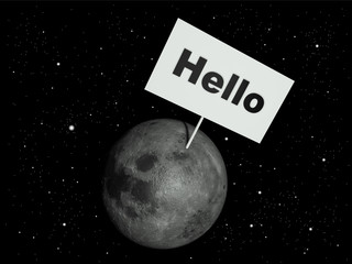 Message board on moon with the text word Hello.