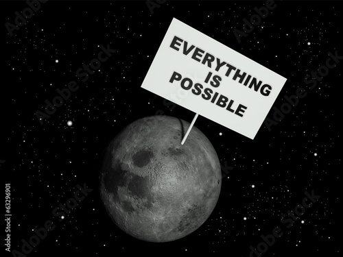 Message board on moon with the words 'Everything is possible'