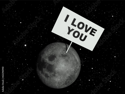 Message board on moon with the text words 'I love you'.