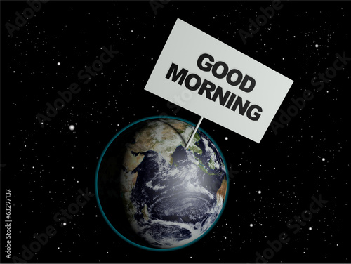 Message board on earth with the text words 'Good Morning'.