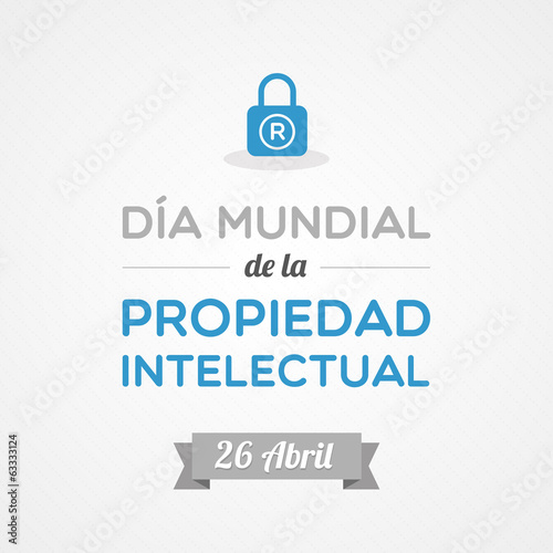 World Intellectual Property Day in Spanish