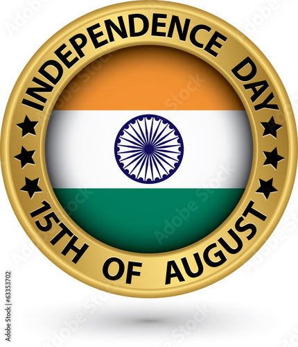 Indian Independence Day 15th of August gold label, vector illust